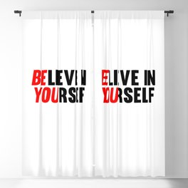 Believe in Yourself Blackout Curtain