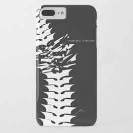 Fear will Find you! iPhone Case