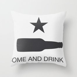 Come And Drink It Throw Pillow