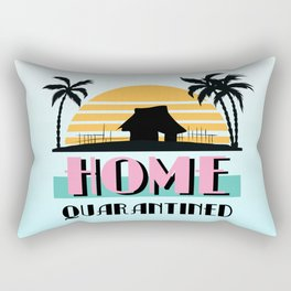 Home Quarantined Rectangular Pillow