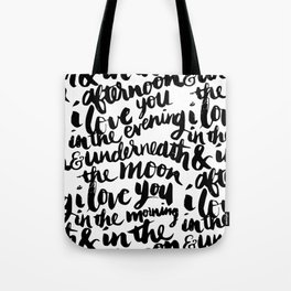 I love you in the morning Tote Bag