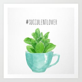 succulent lover Art Print