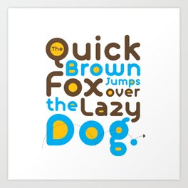 Quick Brown Fox Jumps over the lazy dog Typography Pangram Modern Art for Graphic Designer & Office Art Print