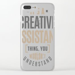 Creative-Assistant Clear iPhone Case