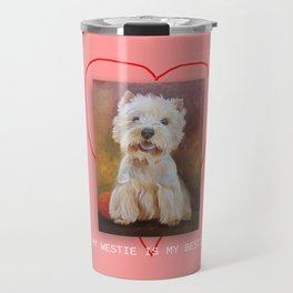 Dog quote My Westie is My Bestie Travel Mug