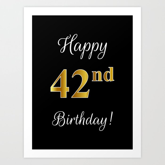 Elegant Happy 42nd Birthday With Fauximitation Gold Inspired
