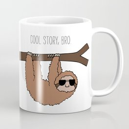 Sloth Cool Story Bro Coffee Mug