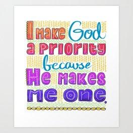 God's Priority Art Print