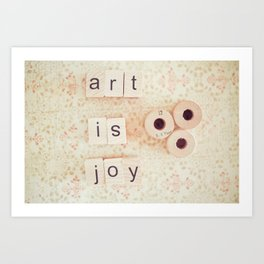 Art Is Joy Art Print