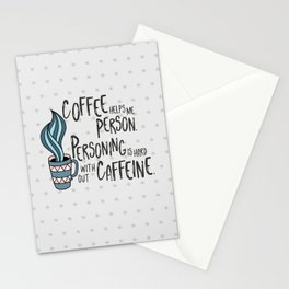 Coffee Helps Me Person Stationery Cards