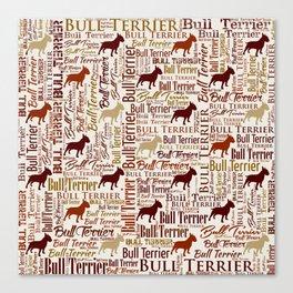 Bull Terrier Dog Word Art pattern Canvas Print
