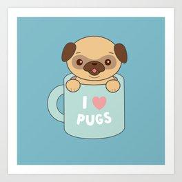Kawaii Cute I Love Pugs Art Print