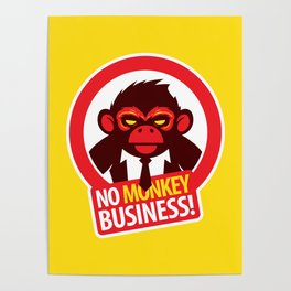 No MONKEY Business! Poster