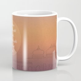 Everything will be all right in the end... Coffee Mug