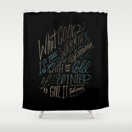 WINTER - Steinbeck Quote Shower Curtain