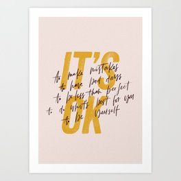 Its OK quotes Art Print