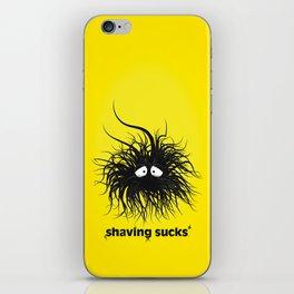 SHAVING SUCKS iPhone Skin