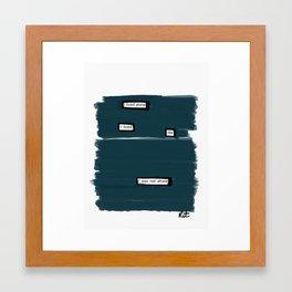 I Lived Life Framed Art Print