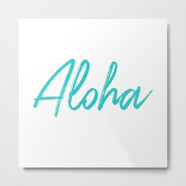 Aloha in Tropical Blue Metal Print