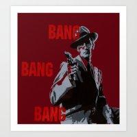 Bang Bang Bang Art Print