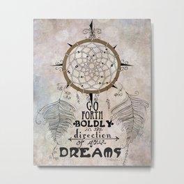 Go Forth Boldly II Metal Print