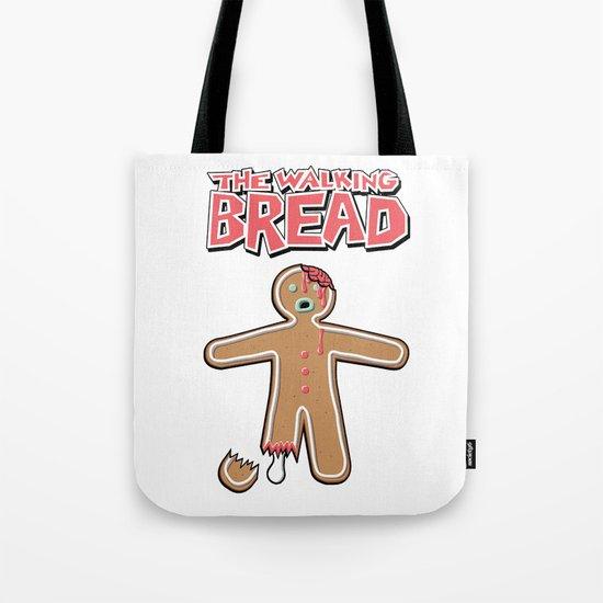 The Walking Bread  Tote Bag
