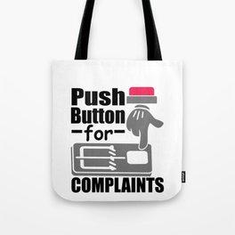 Push Button For Complaints Mouse Trap No Complaining Tote Bag