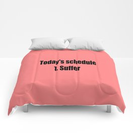today suffer funny sarcastic quote Comforters