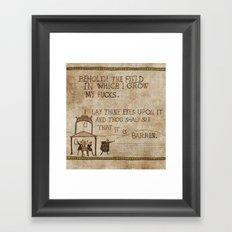 Behold the field Framed Art Print
