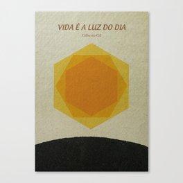 Vida é a luz do dia Canvas Print