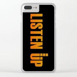 Listen Up Dark Clear iPhone Case