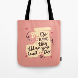 Motivation Girly Quote Tote Bag