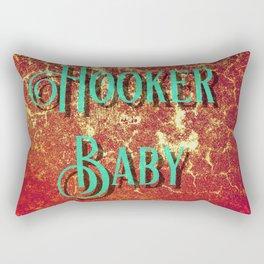 Nasty Girls: Hooker Baby Rectangular Pillow