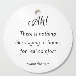 Jane Austen - Home Cutting Board