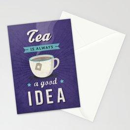 Tea is always a good idea Stationery Cards