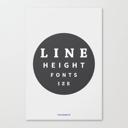 Line Height & Font Size (Solo) Canvas Print