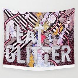 I Eat Glitter Wall Tapestry