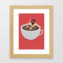 Get that great coffee feeling! Framed Art Print