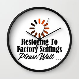 Funny Restore Factory Settings Design Tired Work Life Sucks Wall Clock