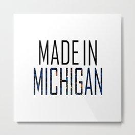 Made In Michigan Metal Print