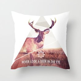 Never look a deer in the eyes Throw Pillow