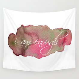 I am enough Wall Tapestry