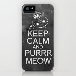 Exo Cat : Keep Calm  And Purrr Meow! iPhone Case