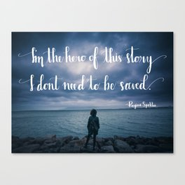 Hero of This Story Canvas Print
