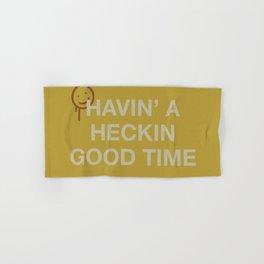 Havin' a Heckin Good Time Hand & Bath Towel