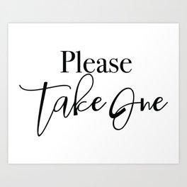 Please take one Art Print