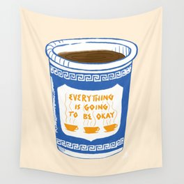 Everything Is Going To Be Okay Wall Tapestry