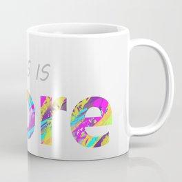 Less is more. Coffee Mug