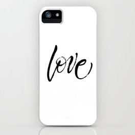Love. Dry brush lettering. St.Valentine's Day message. Modern expressive calligraphy iPhone Case