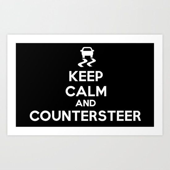 Keep Calm and Countersteer - White Text Art Print